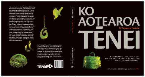 Covers of Ko Aotearoa Tenei: Te Taumata Tuatahi, the layperson's version of the Waitangi Tribunal's report on the Wai 262 'flora and fauna' claim.